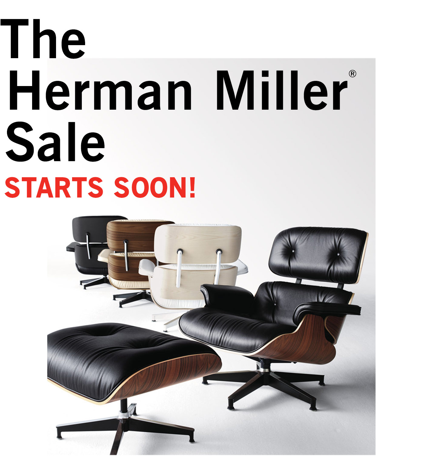 The Herman Miller® Sale Starts Soon!